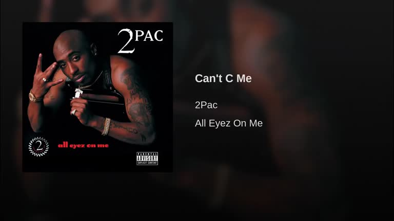 2pac - Cant C Me